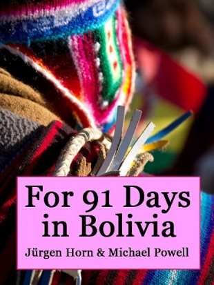 Bolivia Travel Book
